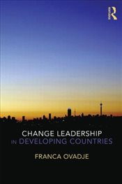 Change Leadership in Developing Countries - Ovadje, Franca