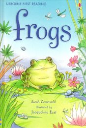 Frogs (First Reading Level 3)  - Courtauld, Sarah