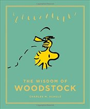 Wisdom of Woodstock : Peanuts Guide to Life - Schulz, Charles M.
