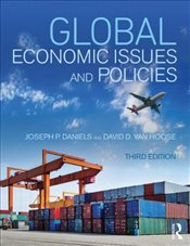 Global Economic Issues and Policies - Daniels, Joseph P.