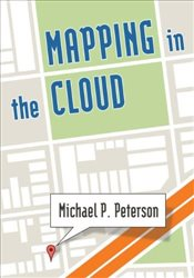 Mapping in the Cloud - Peterson, Michael P