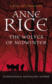Wolves of Midwinter - Rice, Anne