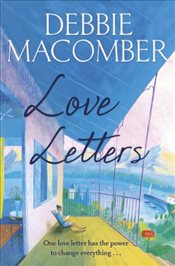 Love Letters : A Rose Harbor Novel - Macomber, Debbie