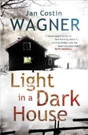 Light in a Dark House - Wagner, Jan Costin