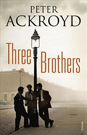 Three Brothers - Ackroyd, Peter