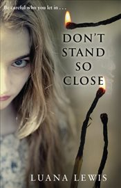 Dont Stand So Close - Lewis, Luana