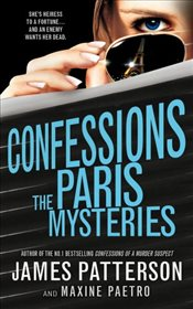 Confessions : The Paris Mysteries - Patterson, James