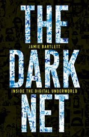 Dark Net - Bartlett, Jamie