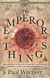 Emperor of all Things - Witcover, Paul