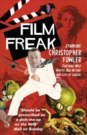 Film Freak - Fowler, Christopher