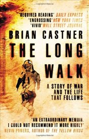 Long Walk : A Story of War and the Life That Follows - Castner, Brian