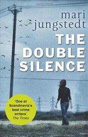 Double Silence : Anders Knutas series 7 - Jungstedt, Mari