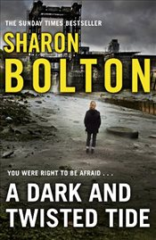 Dark and Twisted Tide : Lacey Flint Series 04 - Bolton, Sharon