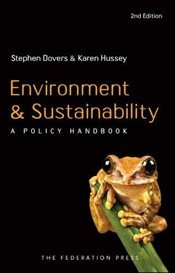 Environment and Sustainability : A Policy Handbook - Dovers, Stephen