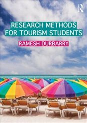 Research Methods for Tourism Students - Durbarry, Ramesh