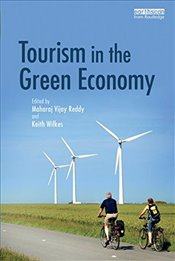 Tourism in the Green Economy - Reddy, Maharaj Vijay
