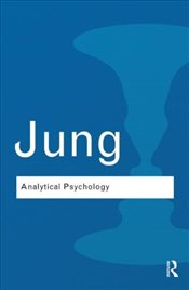 Analytical Psychology - Jung, Carl Gustav
