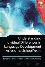 Understanding Individual Differences in Language Development Across the School Years  - Tomblin, J. Bruce