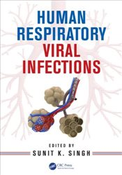 Human Respiratory Viral Infections - Singh, Sunit K.