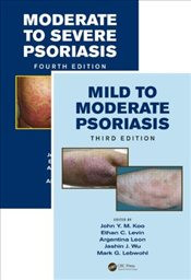Mild to Moderate and Moderate to Severe Psoriasis  - Koo, John Y. M.