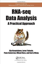 RNA-seq Data Analysis : A Practical Approach  - Korpelainen, Eija