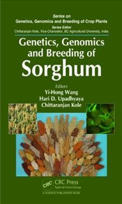Genetics, Genomics and Breeding of Sorghum  - Wang, Yi-Hong