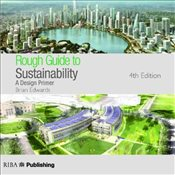 Rough Guide to Sustainability : A Design Primer - Edwards, Brian