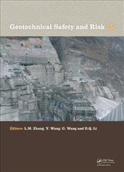 Geotechnical Safety and Risk : 4 - Zhang, Limin