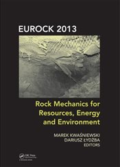 Rock Mechanics for Resources, Energy and Environment - Kwasniewski, Marek