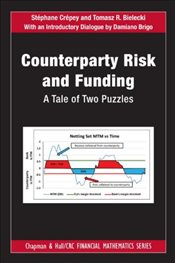 Counterparty Risk and Funding : A Tale of Two Puzzles - Crépey, Stéphane