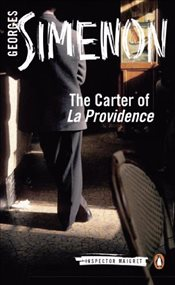 Carter of La Providence : Inspector Maigret 4 - Simenon, Georges