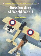 Russian Aces of World War 1  - KULIKOV, VICTOR