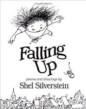 Falling up : Poems and Drawings - Silverstein, Shel