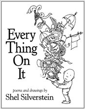 Every Thing On It - Silverstein, Shel