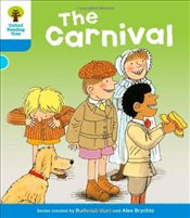 Oxford Reading Tree: Level 3 : The Carnival - Hunt, Roderick