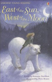 East of the Sun, West of the Moon (Young Reading level 2) - Davidson, Susanna