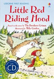 Little Red Riding Hood : Usborne First Reading Level 4 with CD - Davidson, Susanna