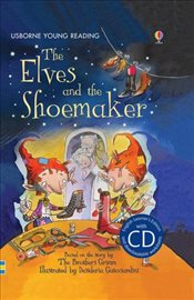 Elves and the Shoemaker  + CD - English Learners Editions - Upper Intermediate (1200 - 2000 words) - Daynes, Katie