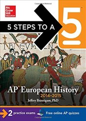 5 Steps to a 5 AP European History, 2014-2015 Edition - Brautigam, Jeffrey