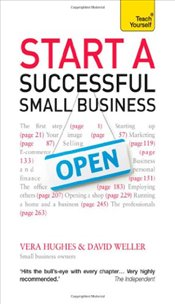 Start a Successful Small Business : Teach Yourself - Hughes, Vera
