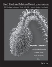 Study Guide and Solutions Manual to Accompany Organic Chemistry - Solomons, Graham T. W.