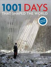 1001 Days That Shaped the World - Furtado, Peter