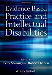 Evidence-Based Practice and Intellectual Disabilities - Sturmey, Peter