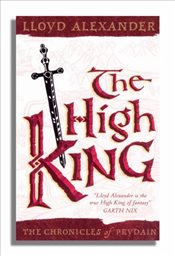 High King (Chronicles of Prydain) - Alexander, Lloyd
