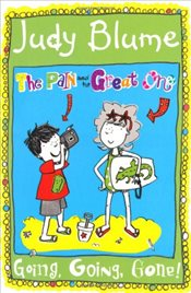 Pain and the Great One: Going, Going, Gone! (Pain & the Great One) - Blume, Judy