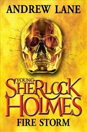 Young Sherlock Holmes 4 : Fire Storm - Lane, Andrew