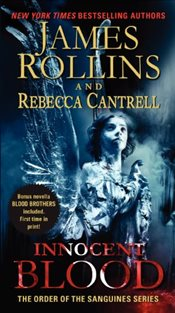 Innocent Blood : The Order of the Sanguines Series - Rollins, James