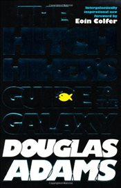 Hitchhikers Guide to the Galaxy  - Adams, Douglas
