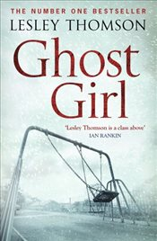 Ghost Girl : Detectives Daughter - Thomson, Lesley