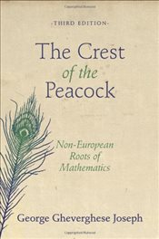 Crest of the Peacock : Non-European Roots of Mathematics - Joseph, George Gheverghese
